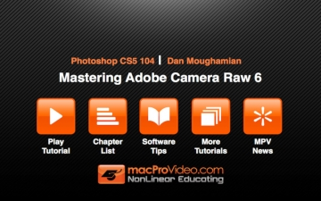 Course For Photoshop CS5 104 - Mastering Adobe Camera Raw 6 スクリーンショット2