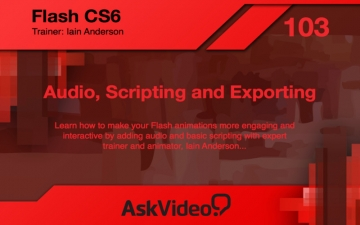 AV for Flash CS6 103 - Audio, Scripting and Exporting スクリーンショット1